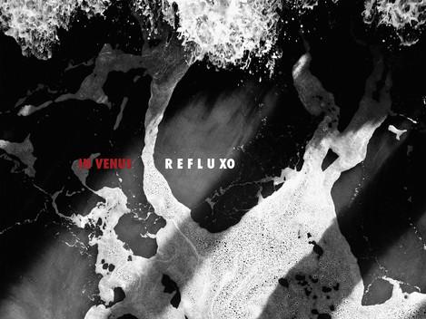 """Refluxo"", conheça o novo EP da In Venus"