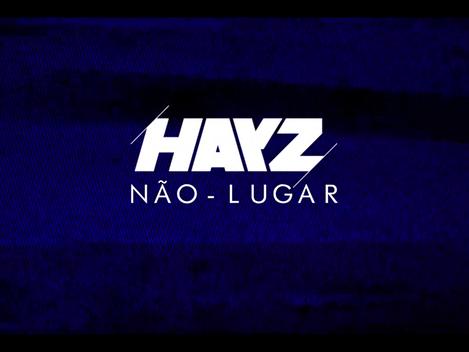"""Banda HAYZ lança videoclipe da música """"Não-Lugar"""""""