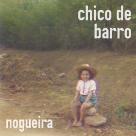 Nogueira // Chico de Barro