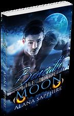 Beneath The Blue Moon Paerback