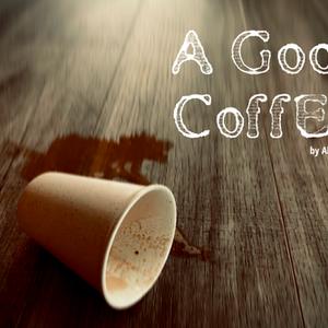 Award Winner - Arkfest - A Good Coffee