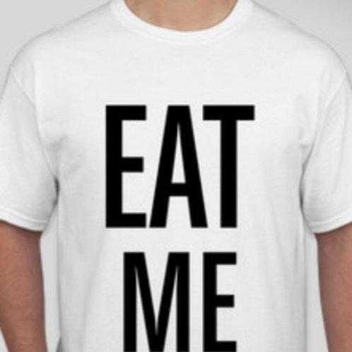 """The Infamous """"Eat Me"""" T-shirt (Vintage)"""