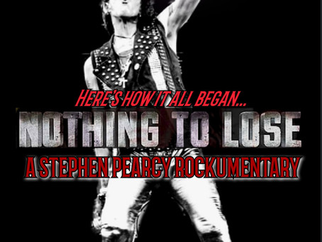"""STEPHEN PEARCY ROCKUMENTARY IS NOW STREAMING: """"NOTHING TO LOSE"""""""