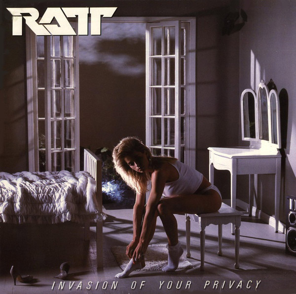 RATT INVASION OF YOUR PRIVACY 1986