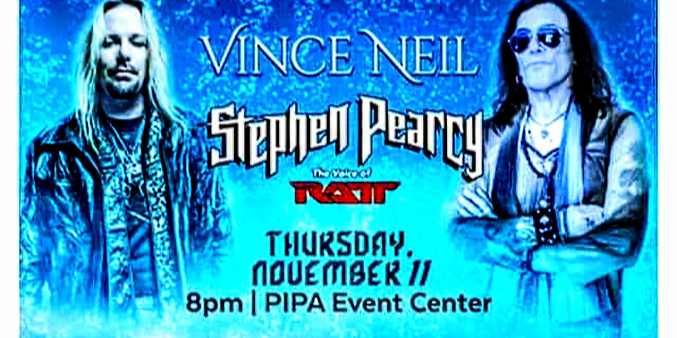 VINCE NEIL & STEPHEN PEARCY LEGENDARY SHOW