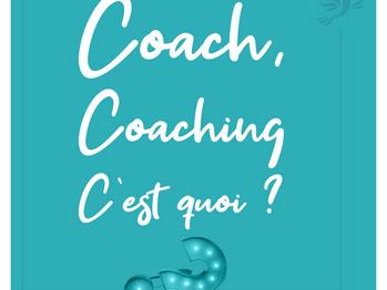 C'est quoi le coaching ? C'est quoi un coach ?