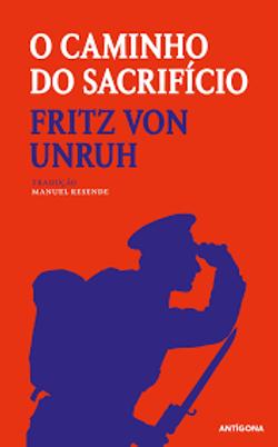 O_Caminho_do_Sacrifício_(Fritz_von_Unruh