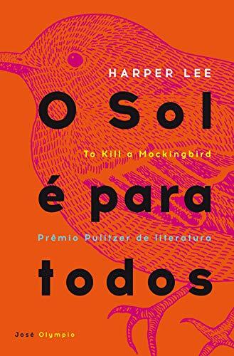 O_Sol_é_para_Todos_(Harper_Lee)_,_