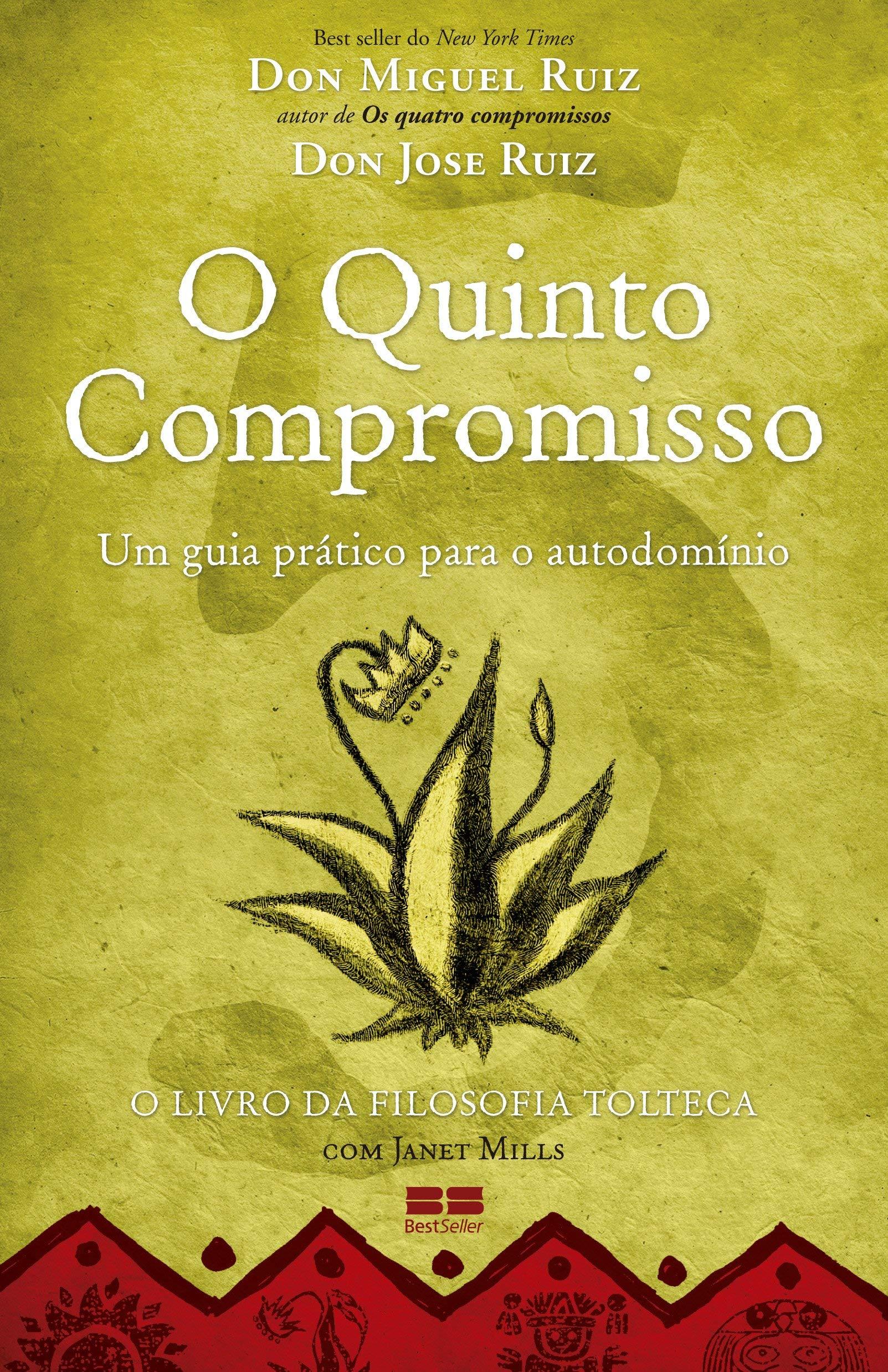 O quinto compromisso (Don Jose Ruiz)