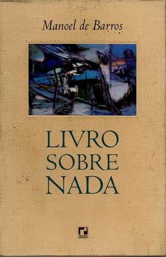 O Livro sobre Nada (Manoel de Barros)