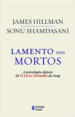 Lamento dos Mortos ( James Hillman e Son