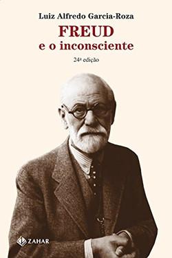 Freud e o Inconsciente (Luiz Alfredo Gar