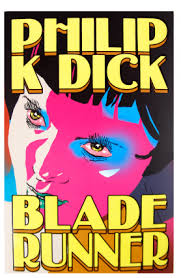 Blade Runner ( Philip K. Dick)