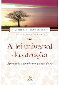 A_Lei_Universal_da_Atração_(Esther_Hicks