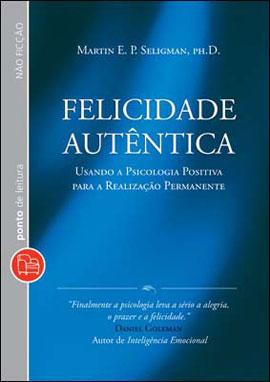 Felicidade_Autêntica_(Martin_Seligman)