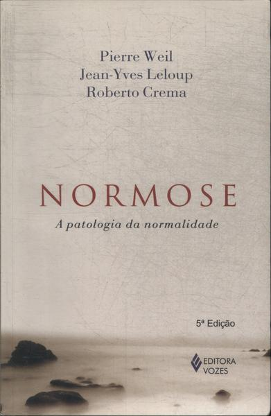 Normose (Pierre Weil e Roberto Crema)