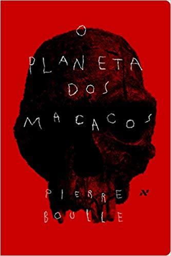 O planeta dos macacos (Pierre Boulle)