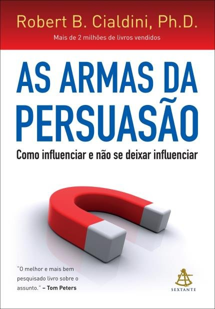 As_armas_da_Persuasão_(Robert_Cialdini).