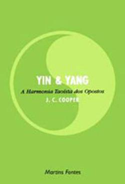Yin & Yang - A Harmonia dos opostos