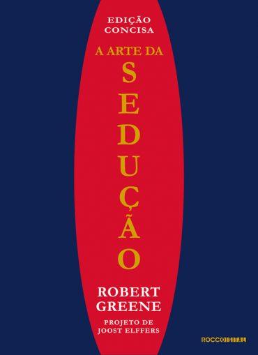 A Arte da sedução ( Robert Greene)