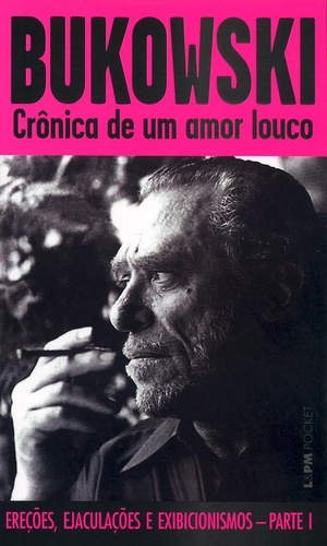 Crônica_de_um_amor_louco_-_(Bukowski)