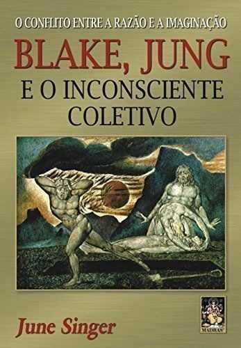 Blake, Jung e Inconsciente Coletivo (Jun