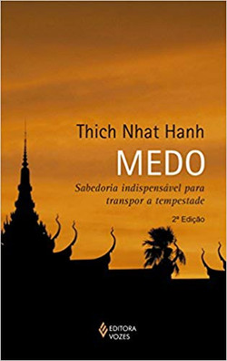 Medo-  (Thich Nhat Hanh)