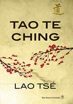 Tao Te King ( Lao Tse)