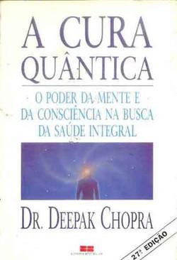_A_Cura_Quântica_(_Dr._Deepak_Chopra)