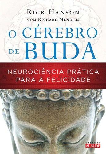 O_Cérebro_de_Buda_(Rick_Hanson)