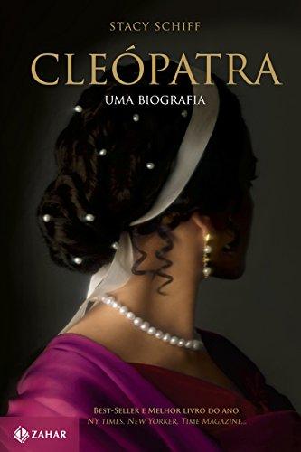 Cleópatra_-_Uma_biografia_(Stacy_Schiff)