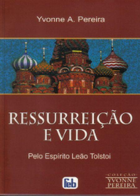 Ressurreição_e_Vida_(Yvonne_A._Pereira).
