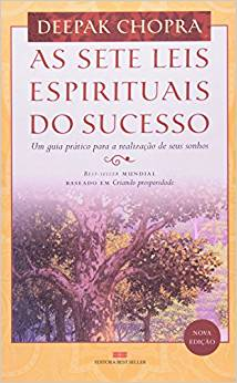 As sete leis espirituais do sucesso (Dr,