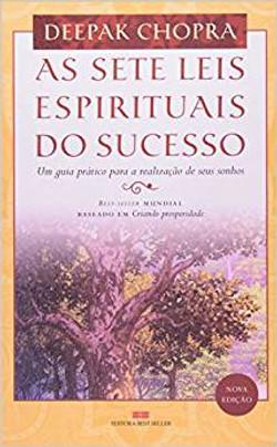As sete leis espirituais do sucesso (Dr,