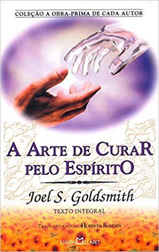 A_Arte_de_Curar_pelo_Espírito_(Joel_Gold
