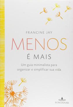 Menos_é_mais_(Francine_Jay)