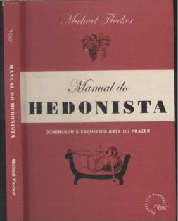 Manual do Hedonista (Michael Flocker)