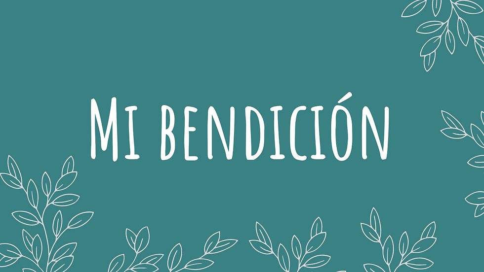 MI BENDICION ABRIL.png