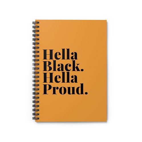 Hella Black. Hella Proud. Notebook - Ruled Line
