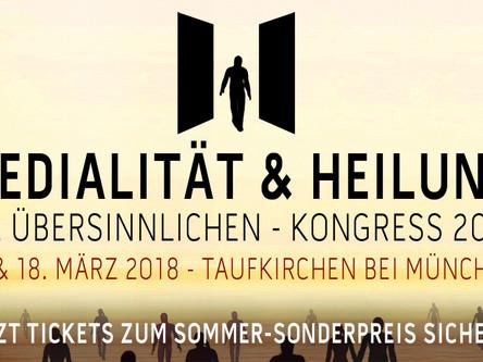 Die Übersinnlichen – Medialität und Heilung 2018 Kongress in Deutschland!