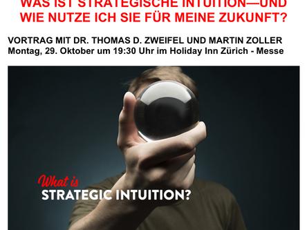Vortrag: WAS IST STRATEGISCHE INTUITION—UND WIE NUTZE ICH SIE FÜR MEINE ZUKUNFT?