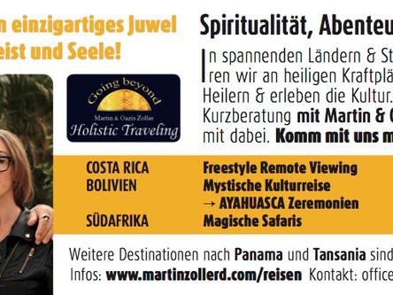 Einzigartiges Reisen! Spiritualität, Abenteur und Kultur!