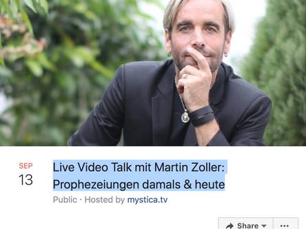 13. September: Live Video Talk mit Martin Zoller: Prophezeiungen damals & heute