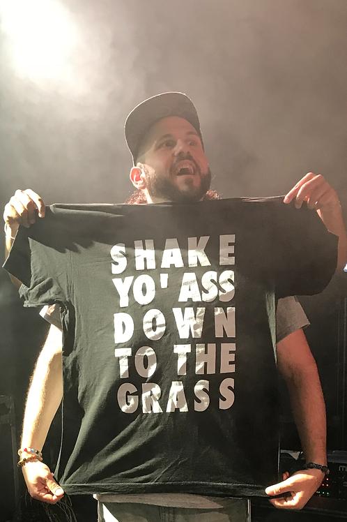 """""""Shake Yo' Ass"""" T-Shirt"""
