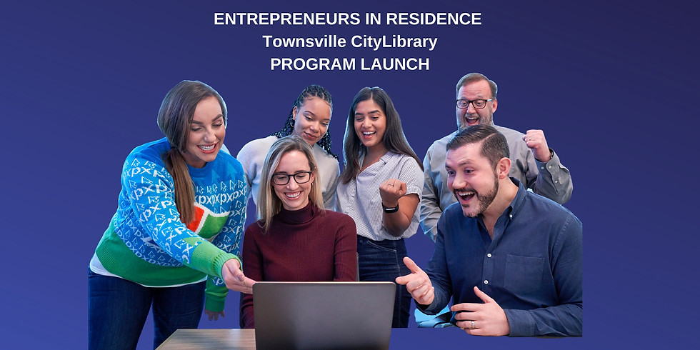 Entrepreneur in Residence - Program Launch