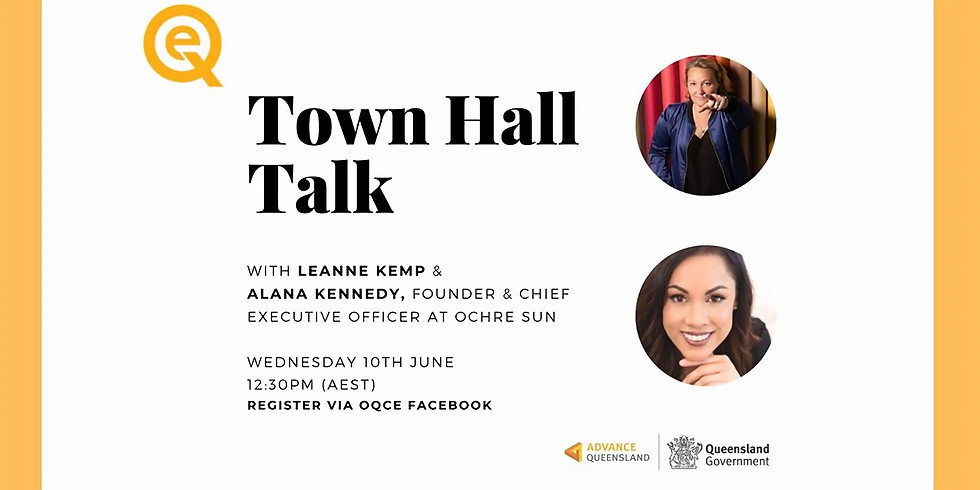 OQCE Town Hall Talk with (Townsville's very own) Alana Kennedy
