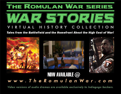 """War Stories"" - a Romulan  War Audio Drama Series - Launches With First Two Episodes!"