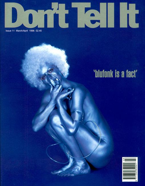 Don't Tell it magazine