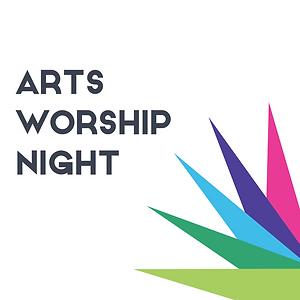 Arts Worship Night Flyer.png