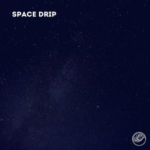 Space Drip (Single)